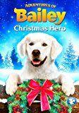 Adventures of Bailey: Héros de Noël